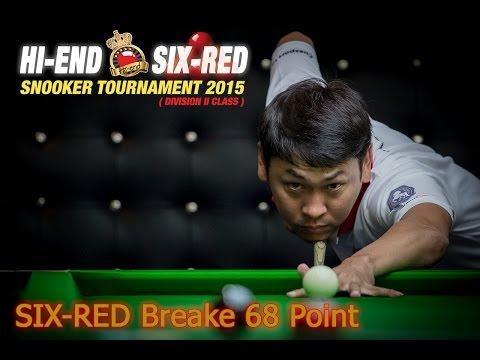 Hi-end snooker SIX RED วินัย ทองราย ไม้เดียวหมดโต๊ะ เบรค 68 แต้ม 7-3-2015
