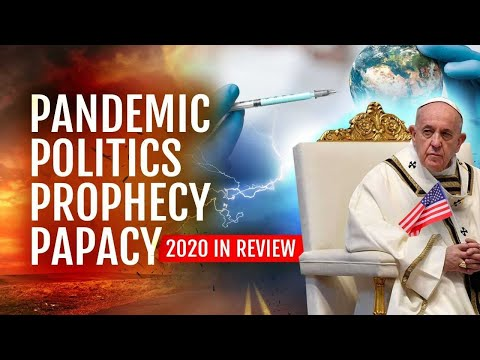 Pandemic, Politics, Papacy, and Prophecy: Year End Review with Doug Batchelor