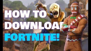 HOW TO DOWNLOAD FORTNITE ON PC! | THE RIGHT WAY
