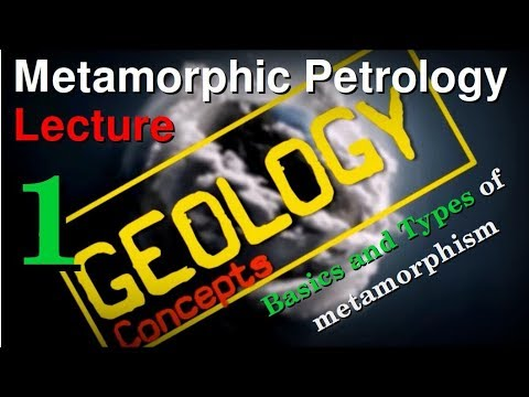 Metamorphism - 1 | Basics and Types of metamorphism | Geology Concepts