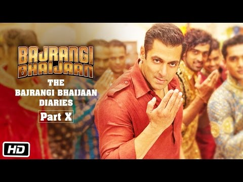 The Bajrangi Bhaijaan Diaries - Part X | Celebrate Eid With Salman Khan