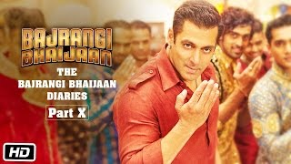 The Bajrangi Bhaijaan Diaries - Part X | Celebrate Eid With Salman Khan