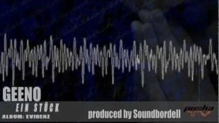 GEENO - EIN STÜCK | EVIDENZ (prod. by Soundbordell) [2011]
