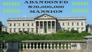 ABANDONED WHITE HOUSE MANSION *20 MILLION DOLLARS*