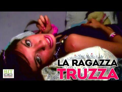 Truzza - Sono una truzza (Official Video)