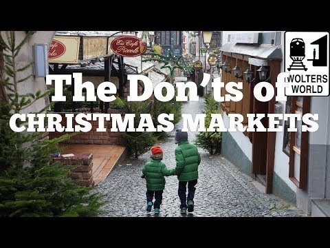 The Don'ts Of Visiting Christmas Markets