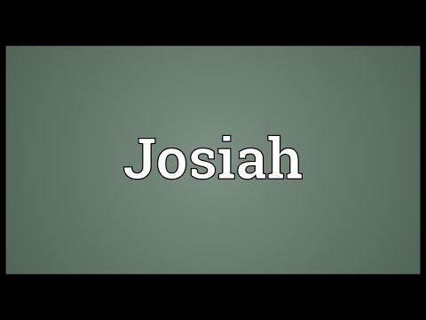 Josiah Meaning