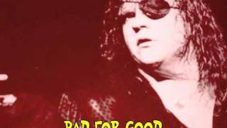 Meat Loaf: Bad For Good (live In Birmingham, 1988)