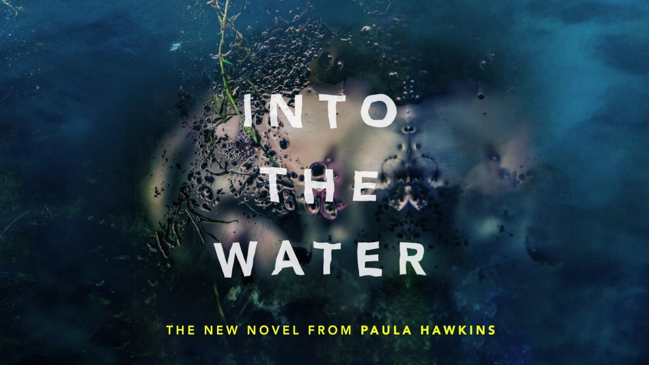 """Képtalálat a következőre: """"paula hawkins into the water"""""""