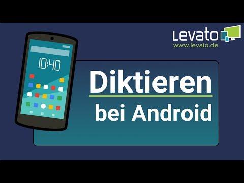 Levato.de | Diktierfunktion bei Android - Text eingeben ohne tippen!