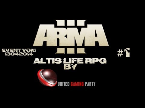 United Gaming Party | Altis Life | Event 13.04.2014