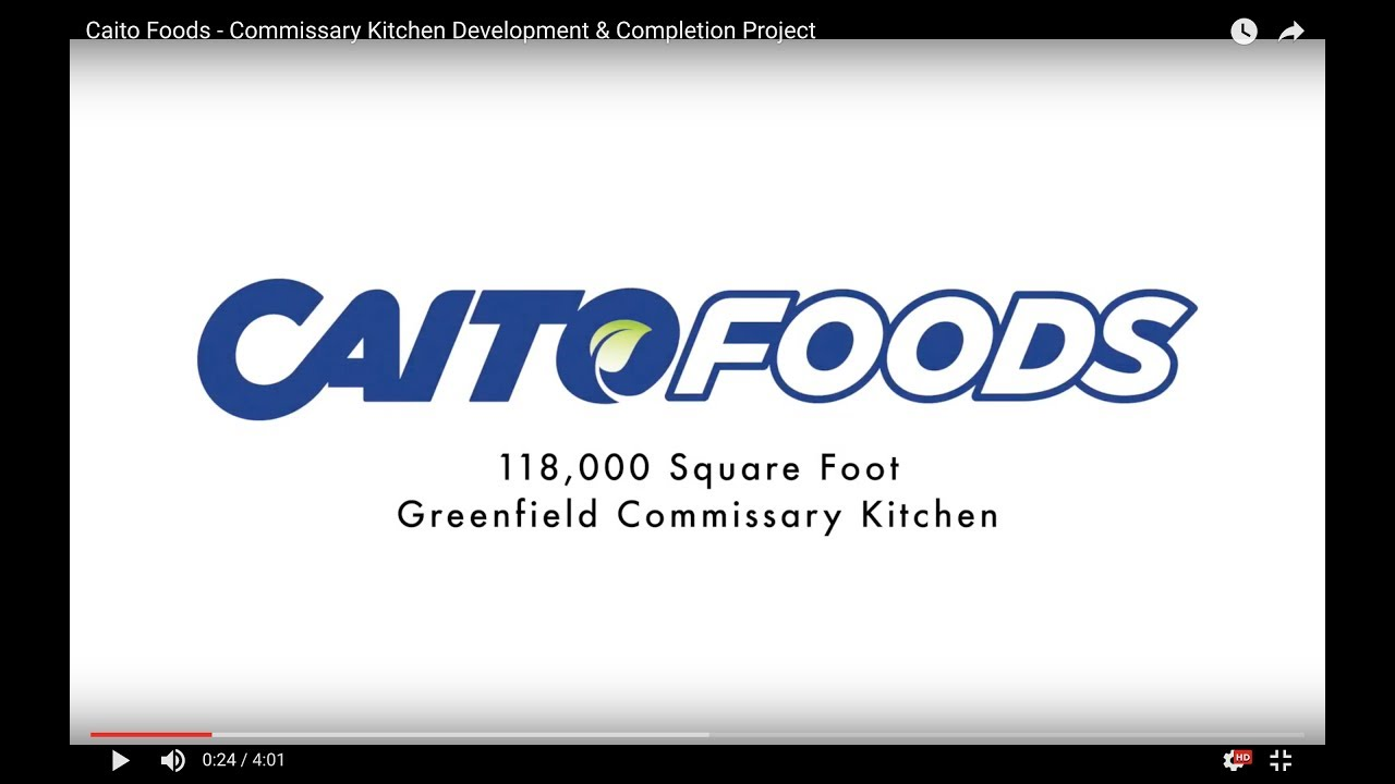 Caito Foods - Commissary Kitchen Development & Completion Project ...