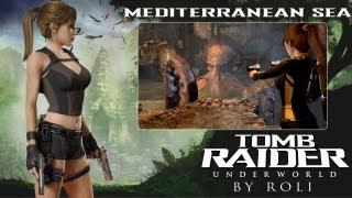 Tomb Raider: Underworld - Mediterranean Sea Walkthrough