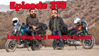 Nerds With Friends 218- Long Way Up and YMH Live Review