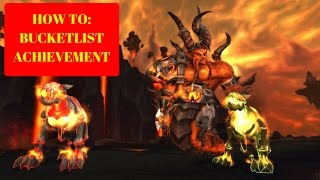 HOW TO: Bucketlist achievement Firelands 25 man heroic