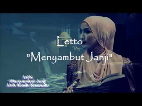 LETTO - MENYAMBUT JANJI (Lyric Video)