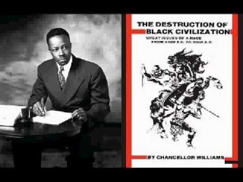 Chancellor Williams: The Destruction Of Black Civilization(audiobk)pt9