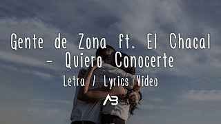 Gente de Zona - Quiero Conocerte (Letra / Lyrics Video) ft....