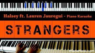 Halsey - Strangers ft Lauren Jauregui - Piano Karaoke / Sing Along / Cover with Lyrics
