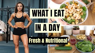 WHAT I EAT IN A DAY | Fresh & Nutritional!