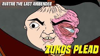 Download Zuko's Plead - Avatar:The Last Airbender Parody Mp3 and Videos