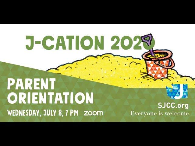 SJCCtv Replay: J-Cation Parent Orientation