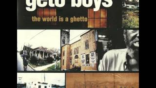 The World Is A Ghetto (Geto Clean Radio Version) - Geto Boys