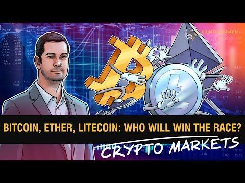Bitcoin, Ether, Litecoin: Who Will Win The Race?   Crypto Markets