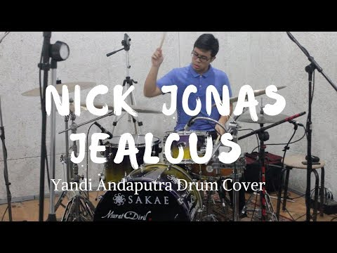 Nick Jonas - Jealous // Yandi Andaputra Drum Cover