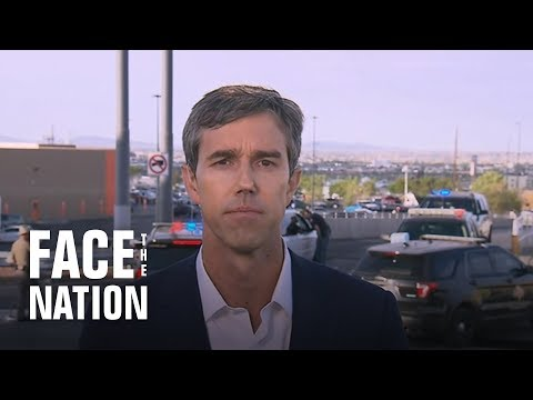 "Beto O'Rourke says Trump's rhetoric ""has a lot to do"" with El Paso shooting"