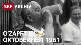 Oktoberfest in München (1961) | Wiesn-Gaudi in den 1960er Jahren | SRF Archiv