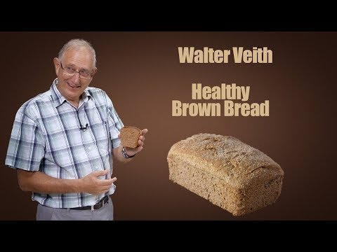 Healthy Brown Bread - Walter Veith