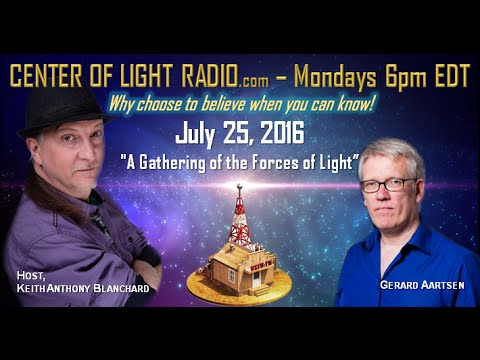 "CENTER OF LIGHT RADIO - Gerard Aartsen: ""A Gathering of the Forces of Light"""