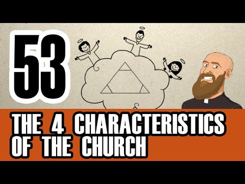3MC - Episode 53 - What are the four characteristics of the Church?
