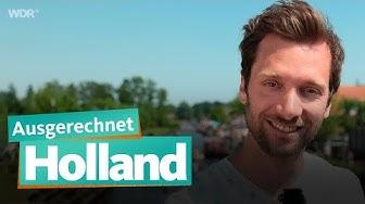 Ausgerechnet Holland   WDR Reisen
