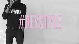 #BEYSTYLE
