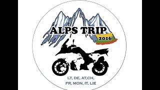 ALPS TRIP 2016 EUROPE - Motorcycle Trip