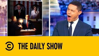 Trump's State of the Union Is Uncertain | The Daily Show with Trevor Noah