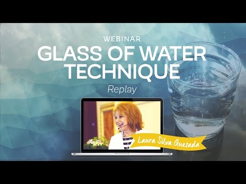 """Webinar """"The Glass of Water Technique"""" with Laura Silva"""