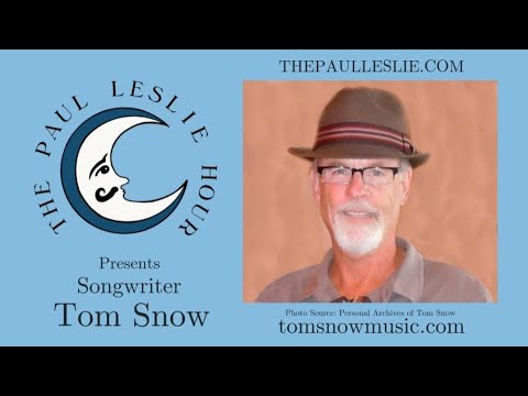 Tom Snow Interview on The Paul Leslie Hour