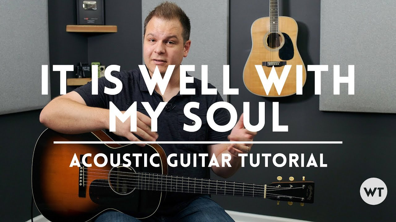 It Is Well With My Soul Tutorial Acoustic Guitar Youtube