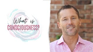 What The Bleep Is Consciousness? #9 with Dr Dain Heer