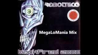 Robotnico - Backfired 2000 (MegaLoMania Mix)