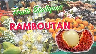Le Ramboutan fruits exotiques