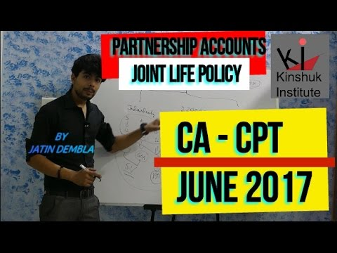 JLP | JOINT LIFE POLICY | PARTNERSHIP ACCOUNT | CA-CPT ACCOUNTS | JATIN DEMBLA | CS FOUNDATION