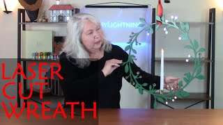How to Design and Laser Cut a Holiday Wreath