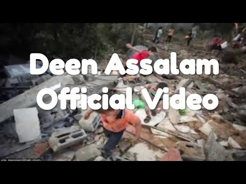 Deen Assalam - Official Video, Pray For Palestina and Syria Mp3