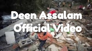 Deen Assalam - Official Video, Pray For Palestina and Syria