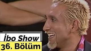 Mustafa Topaloğlu - Tarık Mengüç - İbo Show - 36. Bölüm (2005)