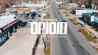 Nuk - (feat. Rio Da Yung OG) OPIOID (OFFICIAL MUSIC VIDEO)